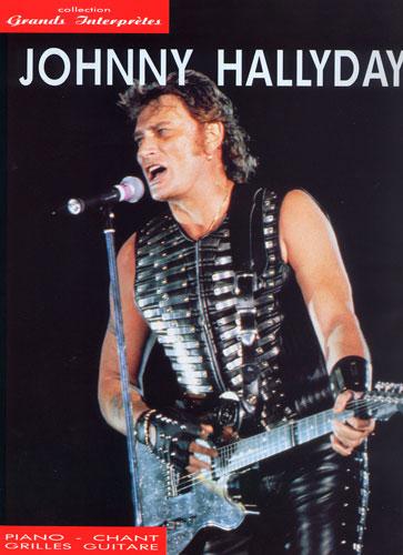 Johnny Hallyday : Les Grands interprètes