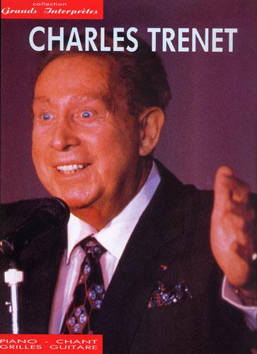 Charles Trenet : Les Grands interprètes