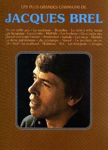 Les Plus Grandes Chansons de Jacques Brel