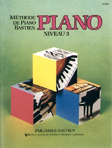 Bastien, James : Méthode de Piano Bastien : Niveau 3