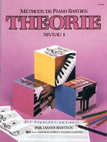 Bastien, James : Méthode de Piano Bastien : Théorie Niveau 1