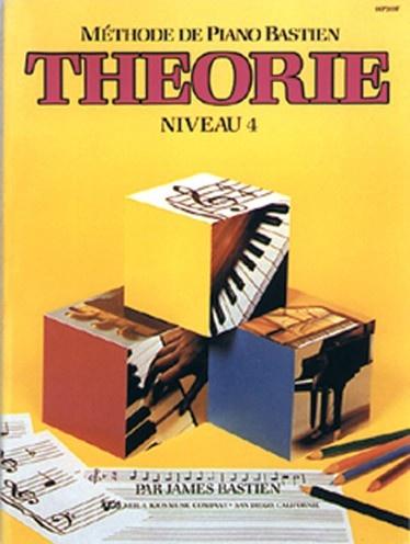 Bastien, James : Méthode de Piano Bastien : Théorie Niveau 4