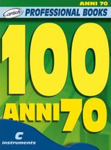 Divers : 100 anni 70