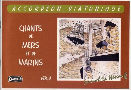 Divers : Chansons de mers et de marins vol.3 pour Accordéon Diatonique