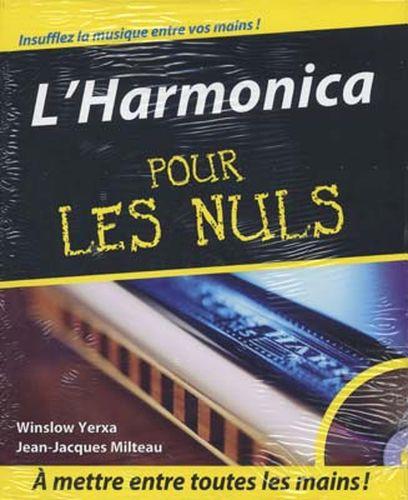 Yerxa, Winslow / Milteau, Jean Jeacques : L'Harmonica pour les Nuls