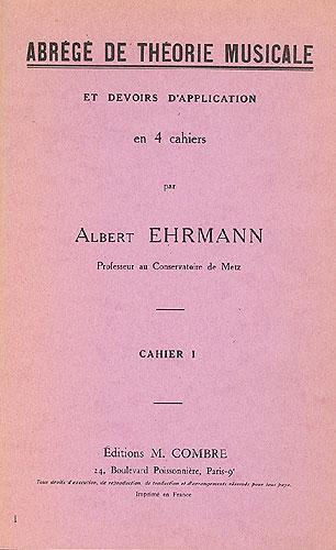 Ehrmann, Albert : Abrégé De Théorie Musicale and Devoirs - Vol. 1