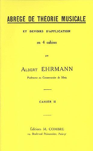 Ehrmann, Albert : Abrégé De Théorie Musicale and Devoirs - Vol. 2