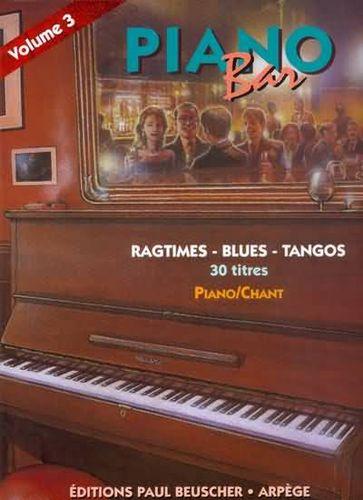 Compilation : Piano Bar Vol.3 Ragtimes, Blues, Tangos.