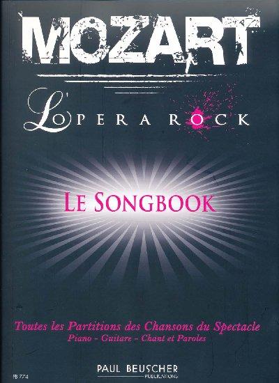 Attia, Dove / Cohen, Albert : Mozart : L'Opéra Rock