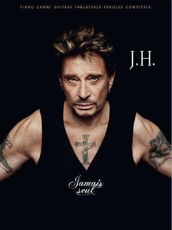 Hallyday, Johnny : Jamais Seul
