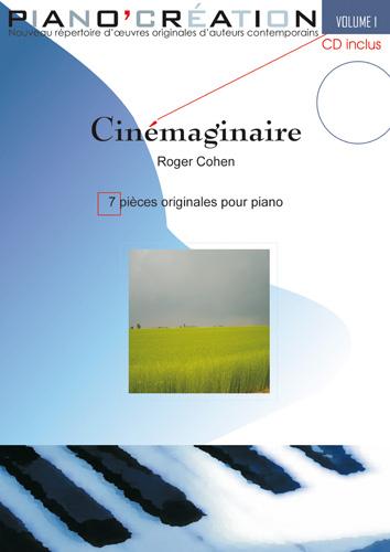 Piano création volume 1 : 'Cinémaginaire'