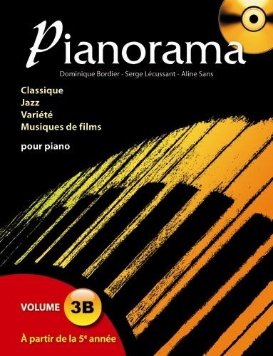 Pianorama - Volume 3B (Sans, Aline / Bordier, Dominique / Lecussant, Serge)