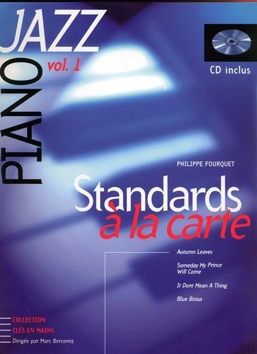 Standards à la carte : l'étude complète des plus grands thèmes du jazz - Volume 1