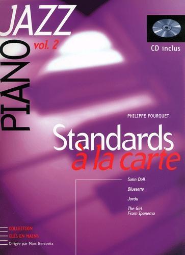 Standards à la carte : l'étude complète des plus grands thèmes du jazz - Volume 2