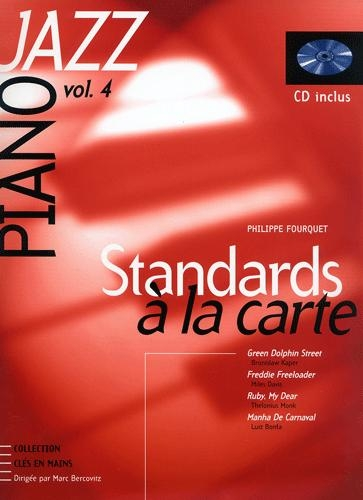 Standards à la carte : l'étude complète des plus grands thèmes du jazz - Volume 4