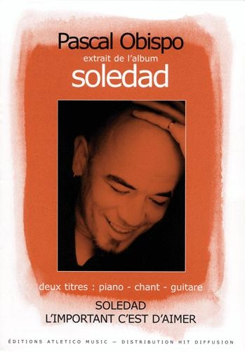 Soledad, L'important c'est d'aimer (Obispo, Pascal)