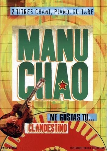 Clandestino - Me gustas tu (Chao, Manu)