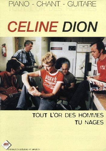 Tout l'or des hommes - Tu nages (Dion, Céline)