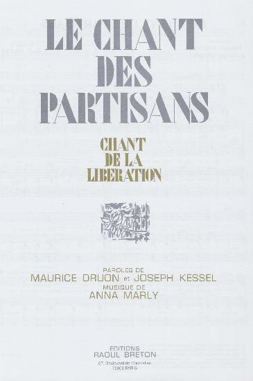 Marly, Anna : Le Chant des Partisans