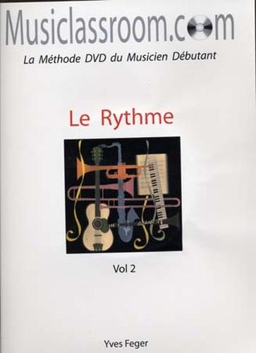 Feger, Yves : Le Rythme