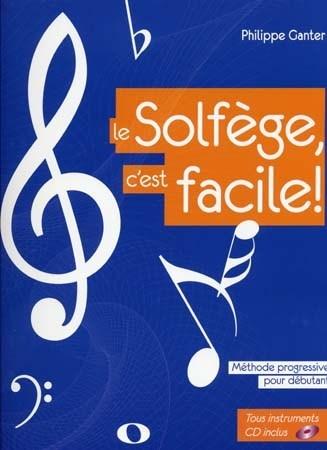Ganter, Philippe : Le Solfège, C'est Facile !