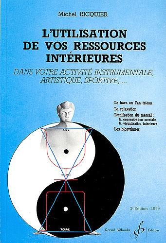 Ricquier, Michel : L'utilisation de vos ressources interieures