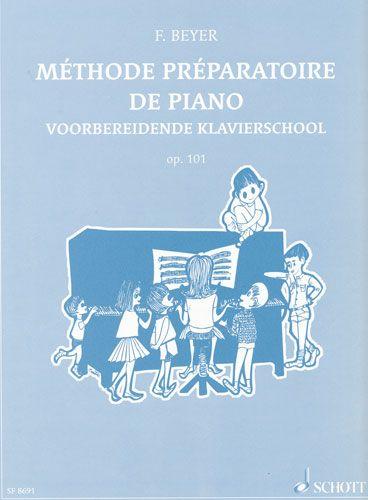 Beyer, Ferdinand : Méthode préparatoire de Piano Opus 101