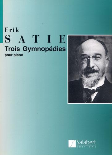 Erik Satie: Trois Gymnopédies