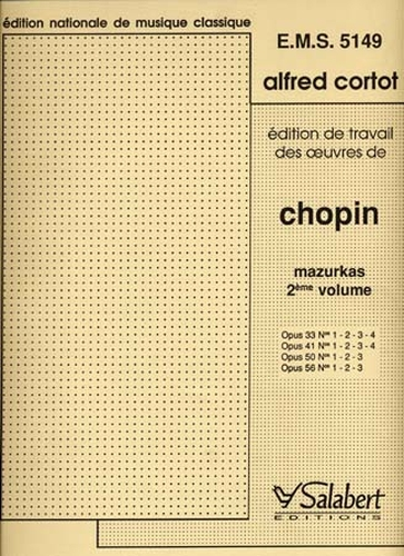 Chopin, Frédéric : Mazurkas Vol. 2 Opus 33-41-50-56 Révision par Cortot