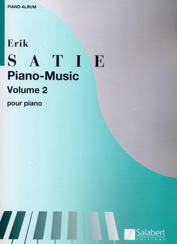 Erik Satie : Piano-Music Volume 2