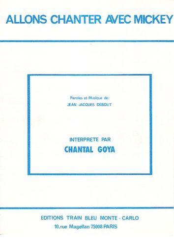 Chantal Goya / Chantal Goya / Debout, Jean-Jacques : Allons Chanter Avec Mickey