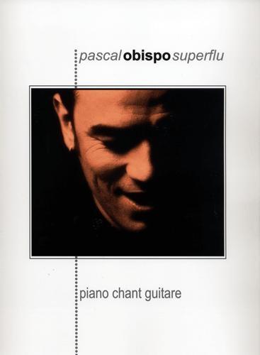 Superflu (Obispo, Pascal)