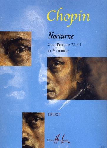 Chopin, Frédéric : Nocturne en mi mineur Opus 72 n° 1