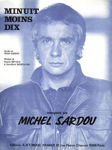 Sardou, Michel : Minuit Moins Dix'