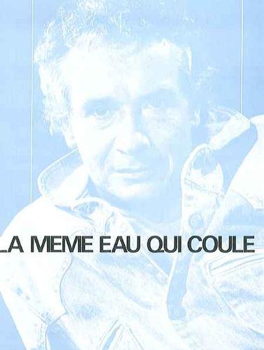 Michel Sardou : Même Eau Qui Coule (La)