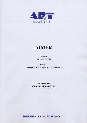 Charles Aznavour : Aimer