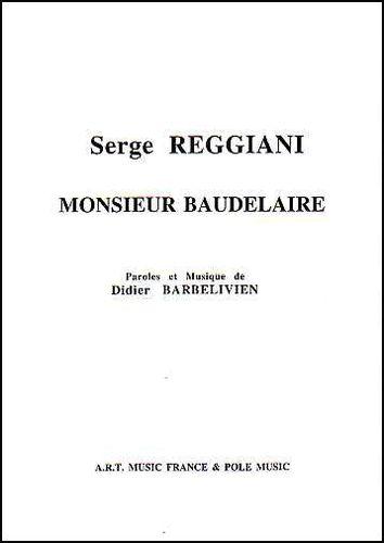 Serge Reggiani : Monsieur Baudelaire