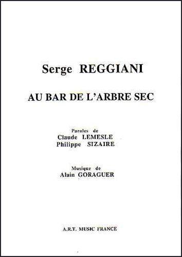 Serge Reggiani : Au Bar De L'Arbre Sec