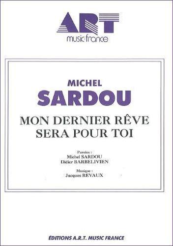 Sardou, Michel : Mon Dernier Rêve Sera Pour Toi'