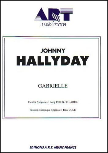 Johnny Hallyday : Gabrielle (The King Is Dead)