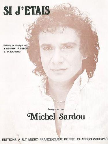 Michel Sardou : Si J Étais