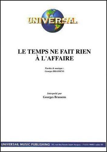 Brassens, Georges : Le Temps Ne Fait Rien À L'Affaire