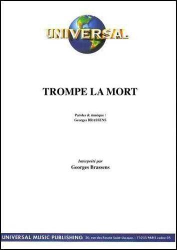Brassens, Georges : Trompe La Mort