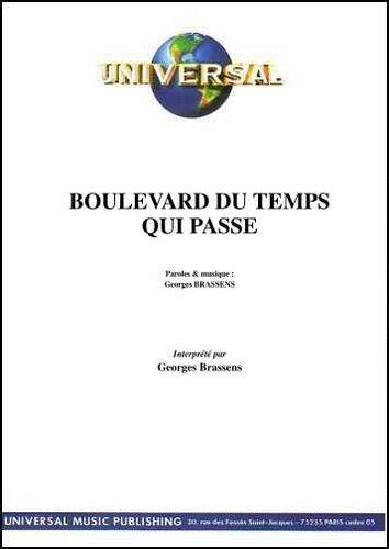 Brassens, Georges : Boulevard Du Temps Qui Passe
