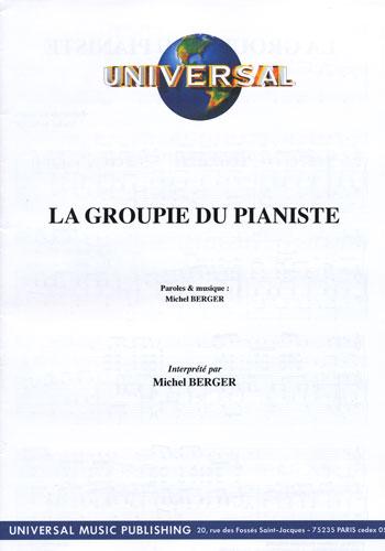 Berger, Michel : La Groupie Du Pianiste