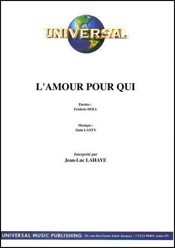 Lahaye, Jean-Luc : L'Amour Pour Qui