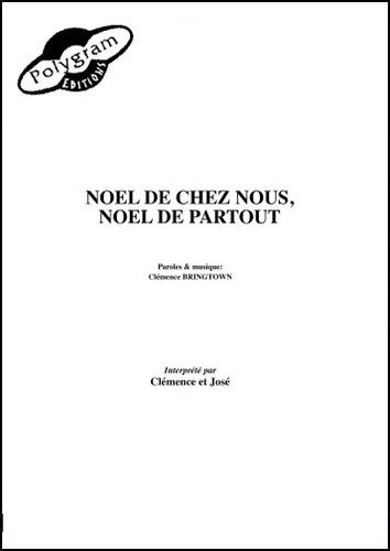 Clémence / José : Noel De Chez Nous, Noel De Partout