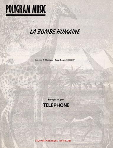 Aubert, Jean-Louis : La Bombe Humaine