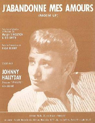 Hallyday, Johnny : J'Abandonne Mes Amours