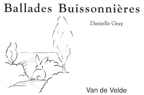 Gray, Danielle : Ballades Buissonnières